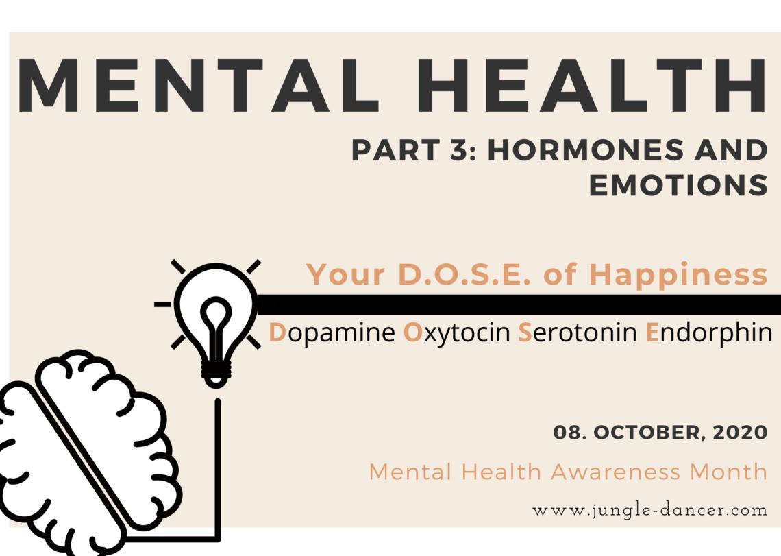 hormones and emotions-dopamine-oxytocin-serotonin-endorphin